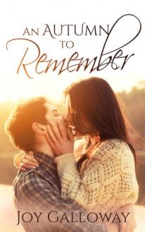 An Autumn To Remember - Joy Galloway