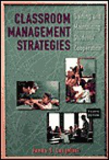 Classroom Management Strategies: Gaining and Maintaining Students' Cooperation - James S. Cangelosi