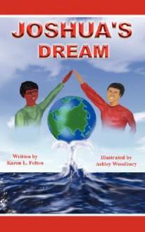 Joshua's Dream - Karen Felton