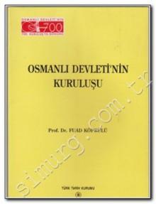 Osmanlı Devleti'nin Kuruluşu - Mehmed Fuad Köprülü