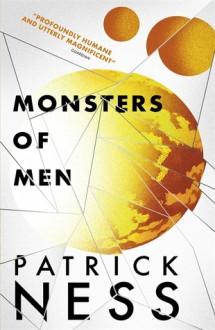 Monsters of Men - Patrick Ness