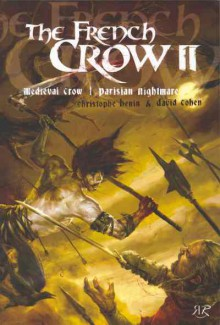The French Crow: Tome 2 - Christophe Henin, David Cohen