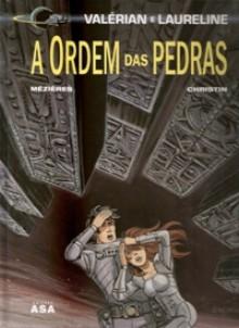 A Ordem das Pedras (Valérian e Laureline, #20) - Pierre Christin, Jean-Claude Mézières, Évelyne Tran-Lê
