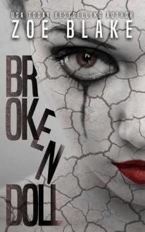 Broken Doll - Zoe Blake