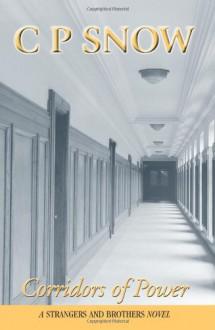 Corridors of Power - C.P. Snow