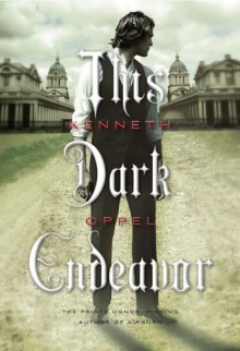 This Dark Endeavor - Kenneth Oppel