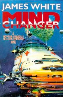 Mind Changer - James White