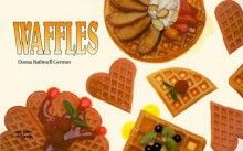 Waffles (A Nitty Gritty Cookbook) - Donna R. German