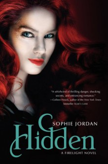 Hidden: A Firelight Novel - Sophie Jordan