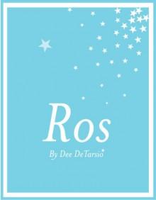 Ros - Dee DeTarsio