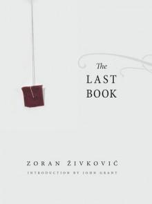 The Last Book - Zoran Živković