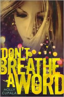 Don't Breathe a Word -