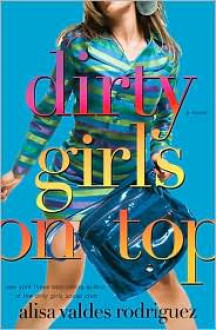 Dirty Girls on Top -