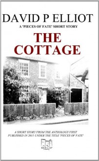 The Cottage (Deutsche Version) (German Edition) - David P. Elliot