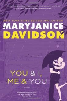 You and I, Me and You - MaryJanice Davidson