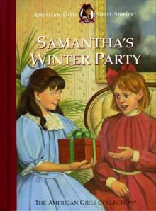 Samantha's Winter Party - Valerie Tripp