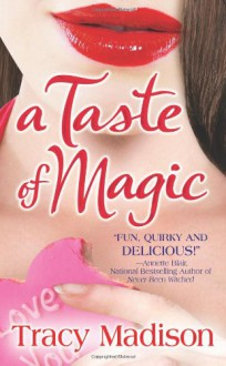 A Taste of Magic - Tracy Madison