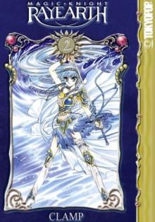 Magic Knight Rayearth I, Vol. 02 - CLAMP