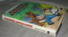 Raggedy Ann And Andy: The First Treasury - Johnny Gruelle