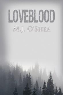 Loveblood - M.J. O'Shea