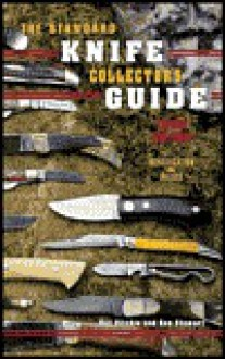 Knife Collector's Guide - Roy Ritchie, Ron Stewart