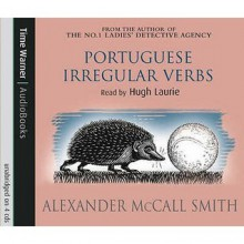 Portuguese Irregular Verbs (Portuguese Irregular Verbs, #1) - Alexander McCall Smith