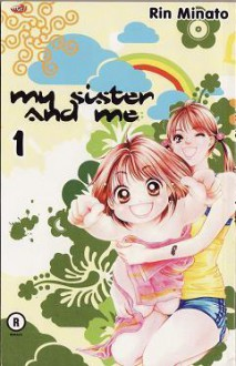 My Sister and Me (series) - Rin Minato