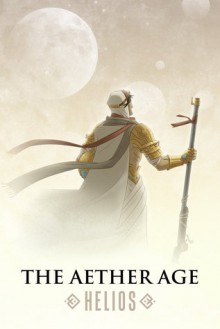 The Aether Age: Helios - Jaym Gates, Rick Novy, Christine Lucas, Cliff Winnig, Fadzlishah Johanabas, Regan Wolfrom, Theresa Crater, Heather McDougal, Christopher Fletcher, Brandon H. Bell