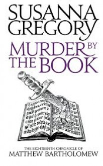 Murder by the Book - Susanna Gregory
