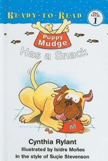 Puppy Mudge Has a Snack - Cynthia Rylant, Isidre Mones