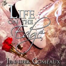 Life on the Edge - Jennifer Comeaux, Katie Leonard
