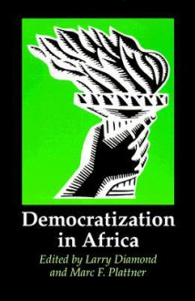 Democratization in Africa - Larry Jay Diamond