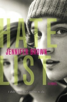 By Jennifer Brown: Hate List - Brown Books for Young Readers- -Little
