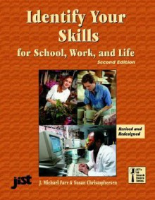 Identify Your Skills for School, Work, & Life - Susan Christophersen