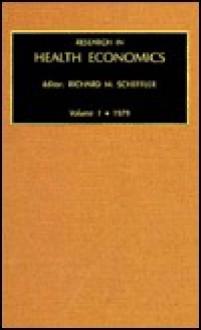 Advances in Health Economics and Health Services Research, Volume 1 - Richard M. Scheffler