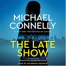 The Late Show - Katherine Moennig,Hachette Audio,Michael Connelly