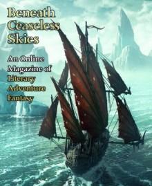 Beneath Ceaseless Skies Issue #61 - Scott H. Andrews, Margaret Ronald, Corie Ralston