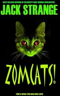 Zomcats! - Amanda Horan,Graeme Parker,Jack Strange