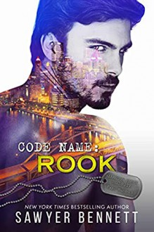 Code Name: Rook (Jameson Force Security #6) - Sawyer Bennett