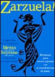 Zarzuela! for Mezzo-Soprano - Christopher Webber