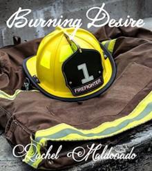 Burning Desire - Rachel Maldonado