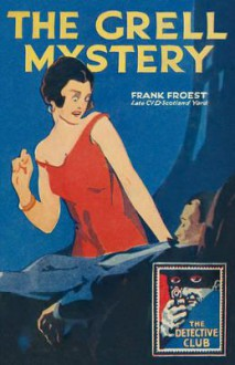 The Grell Mystery - Frank Froest,Tony Medawar