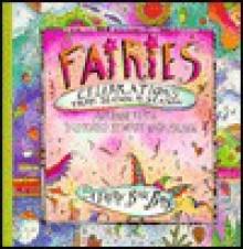 Fairies: Celebrations from Season to Season (Fairy Box Book) - Adrienne Keith