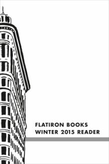 Flatiron Books Winter 2015 Sampler - Tanya Byron, Paul Fischer, Mac McClelland, Robin Givhan