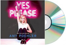 [Yes Please Audiobook] YES PLEASE CD Audio CD Audiobook, [YES PLEASE Unabridged by Amy Poehler] - Amy Poehler
