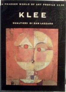 Klee A Study of his Life and Work - Gualtieri Di San Lazzaro, Stuart Hood