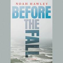 Before the Fall - Robert Petkoff, Noah Hawley