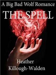 The Spell - Heather Killough-Walden