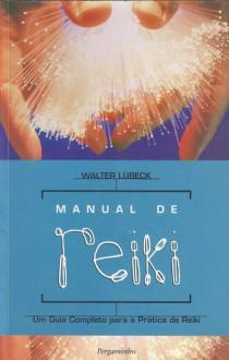 Manual de reiki - Walter Lübeck