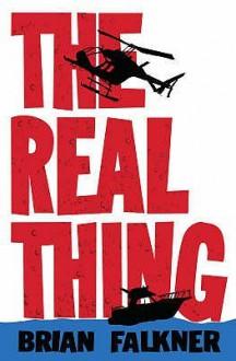 The Real Thing - Brian Falkner